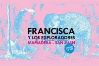 Mamadera: Francisca y Los Exploradores ft. Manso Indie