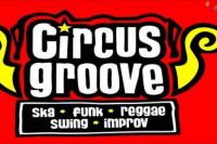 Circus Groove presenta nuevo material en Mamadera