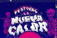 Se viene el Festival La Nueva Calor