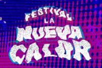 La Nueva Calor: gran festival de arte y música en Ullum