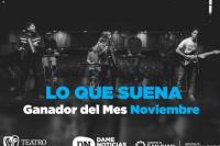 Lo Que Suena es la banda ganadora de noviembre y se mete en la final de diciembre