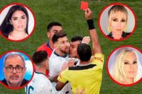 Hasta los famosos se indignaron con la roja a Messi