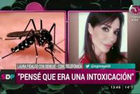 Laura Fidalgo contó que tiene dengue: